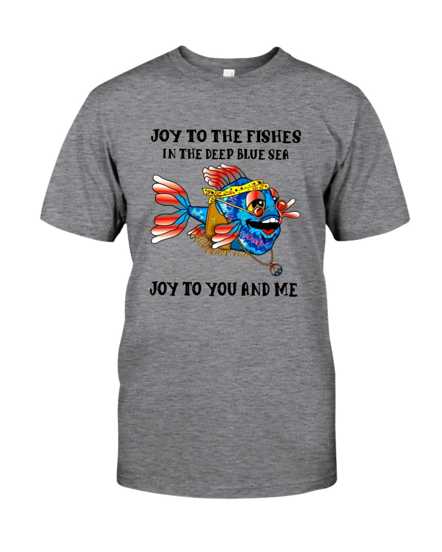 JOY TO THE FISHES  Classic T-Shirt