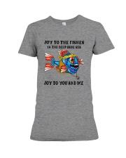 JOY TO THE FISHES  Premium Fit Ladies Tee thumbnail