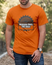Measure Once Like a Boss Classic T-Shirt apparel-classic-tshirt-lifestyle-front-53