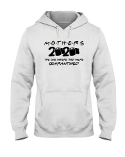 Mother quarantined  Hooded Sweatshirt thumbnail