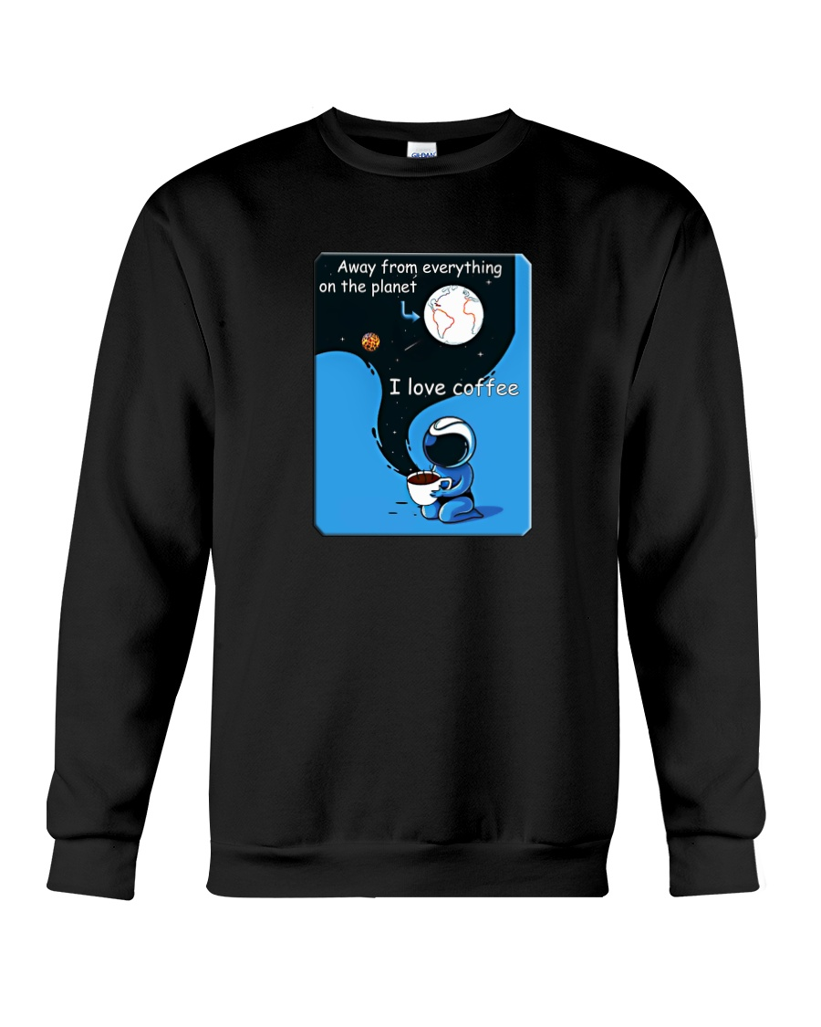 cofee love it Crewneck Sweatshirt
