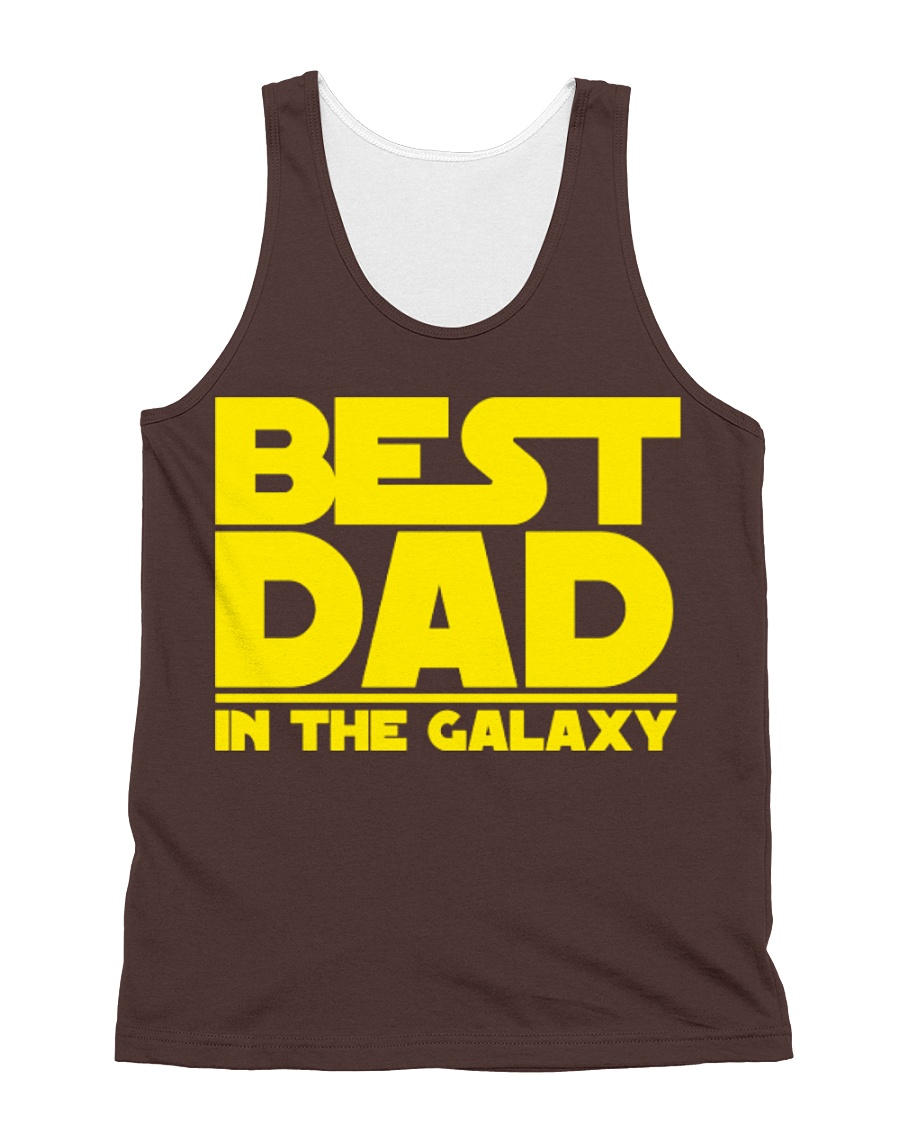 best dad in the galaxy All-over Unisex Tank