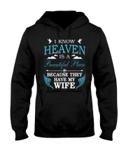 I know heaven is a beautiful place because they ha Hooded Sweatshirt thumbnail