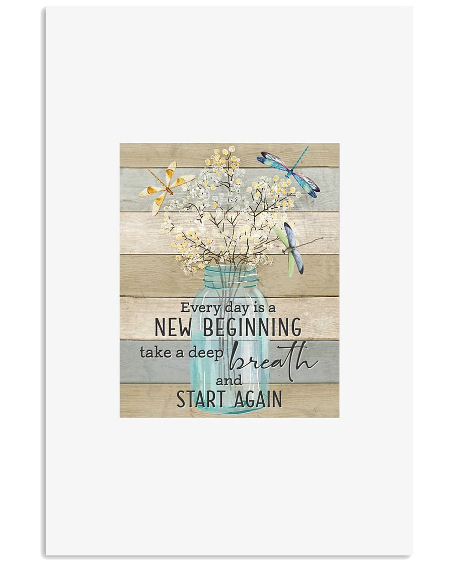 Every day is a new beginning take a deep breath an 11x17 Poster