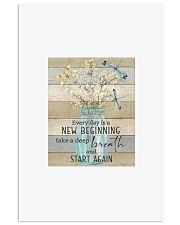 Every day is a new beginning take a deep breath an 11x17 Poster front