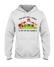 Then god sent a plague to kill all the boomers Hooded Sweatshirt thumbnail