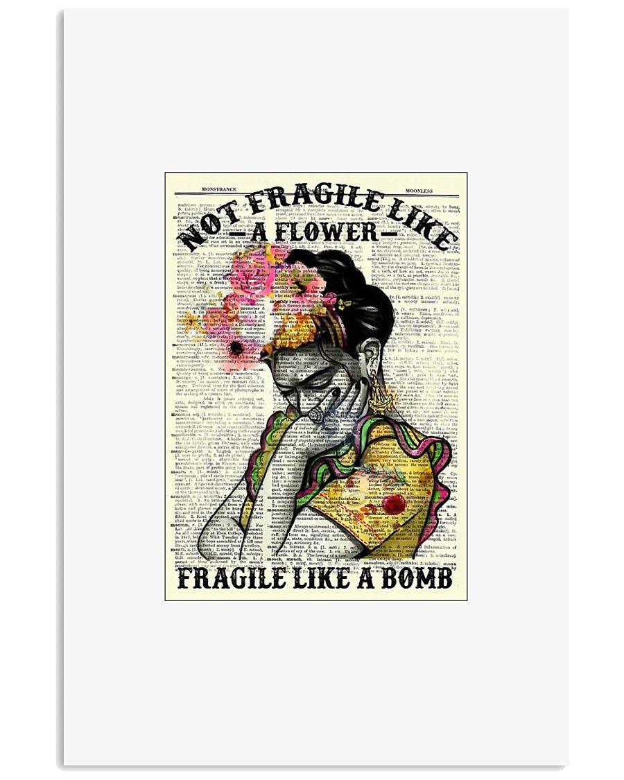 Girl not fragile like a flower fragile like a bomb 11x17 Poster