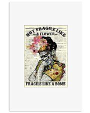 Girl not fragile like a flower fragile like a bomb 11x17 Poster front