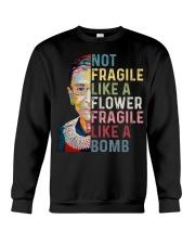 Not fragile like a flower fragile like a bomb Crewneck Sweatshirt thumbnail