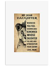 Lion my dear daughter whenever you feel overwhelme 11x17 Poster front
