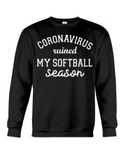 Coronavirus ruined my softball season shirt Crewneck Sweatshirt thumbnail