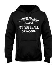 Coronavirus ruined my softball season shirt Hooded Sweatshirt thumbnail