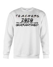 Teachers 2020 the one where they were quarantined  Crewneck Sweatshirt thumbnail