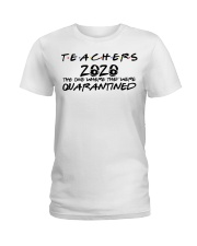 Teachers 2020 the one where they were quarantined  Ladies T-Shirt thumbnail
