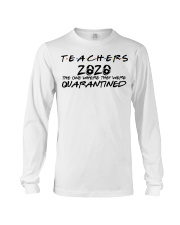 Teachers 2020 the one where they were quarantined  Long Sleeve Tee thumbnail