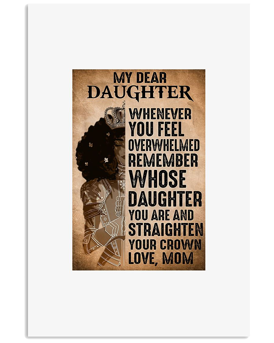 Princess my dear daughter whenever you feel 11x17 Poster