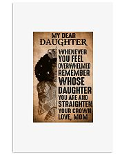 Princess my dear daughter whenever you feel 11x17 Poster front
