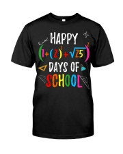 Happy days of school shirt Classic T-Shirt front