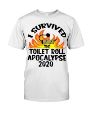 I survived toilet roll apocalypse 2020 shirt Classic T-Shirt front