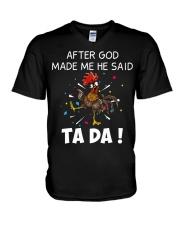 Chicken Hei hei after god made me he said ta da sh V-Neck T-Shirt thumbnail