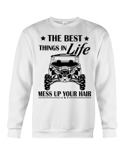 The best things in life mess up your hair shirt Crewneck Sweatshirt thumbnail