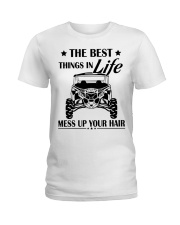 The best things in life mess up your hair shirt Ladies T-Shirt thumbnail