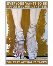 Ballet What It Actually Takes 11x17 Poster front