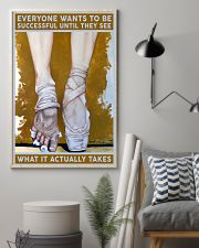 Ballet What It Actually Takes 11x17 Poster lifestyle-poster-1