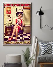 Hairstylist Life Is Too Short 24x36 Poster lifestyle-poster-1
