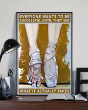 Ballet What It Actually Takes 11x17 Poster lifestyle-poster-2
