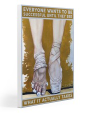 Ballet What It Actually Takes Gallery Wrapped Canvas Prints tile