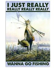 Wanna Go Fishing 24x36 Poster front