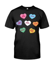 men women kids valentines day conversation hearts  Classic T-Shirt front