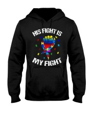 his fight is my fight autism awareness and support Hooded Sweatshirt thumbnail