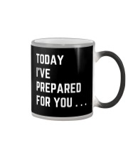 To I've Prepared for You Color Changing Mug thumbnail
