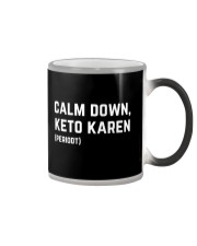 Calm Down Keto Karen Color Changing Mug thumbnail