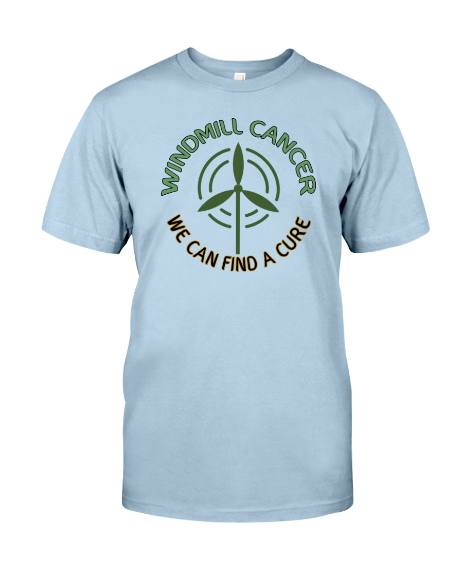 WINDMILL CANCER Classic T-Shirt