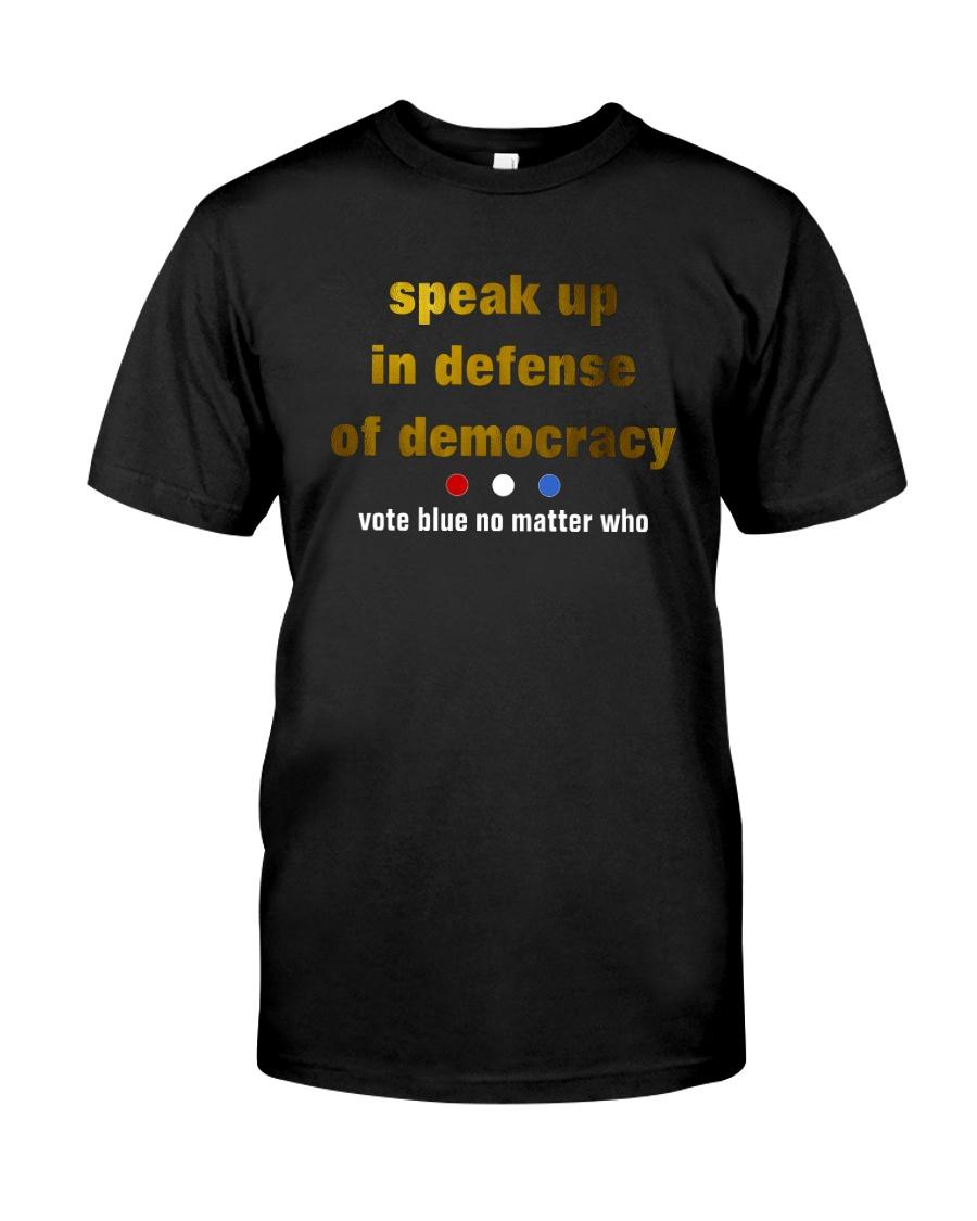 speak up Classic T-Shirt