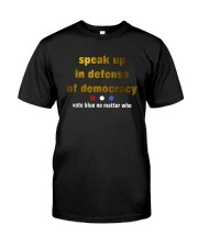 speak up Classic T-Shirt front