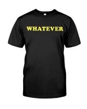 WHATEVER Classic T-Shirt tile