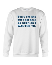 Sorry I'm Late Crewneck Sweatshirt thumbnail