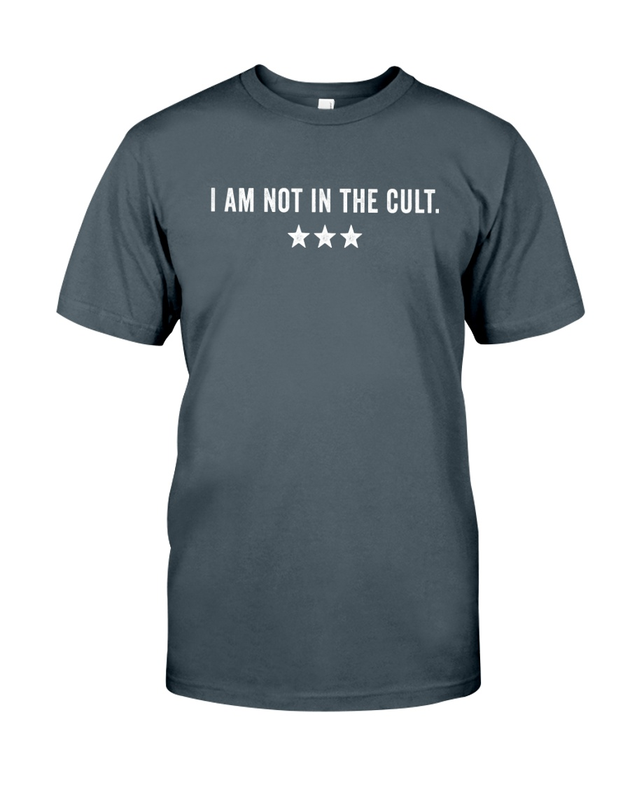 I AM NOT IN THE CULT - star version Classic T-Shirt
