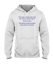 FEAR THE STUPID Hooded Sweatshirt thumbnail