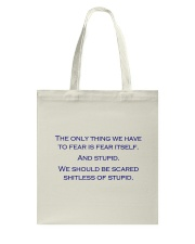 FEAR THE STUPID Tote Bag thumbnail