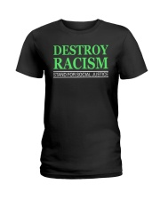 DESTROY RACISM Ladies T-Shirt thumbnail