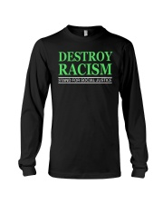 DESTROY RACISM Long Sleeve Tee tile
