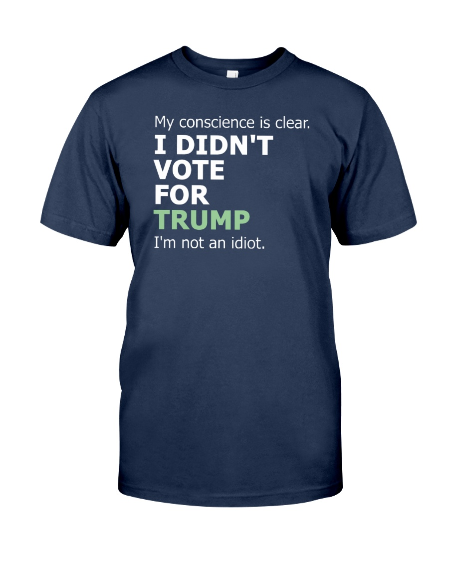 Not an Idiot Classic T-Shirt