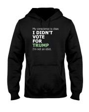 Not an Idiot Hooded Sweatshirt thumbnail