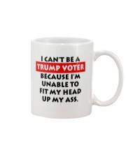 CAN'T BE A TRUMP VOTER Mug thumbnail