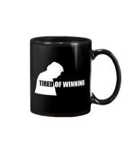 TIRED OF WINNING Mug thumbnail